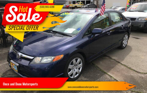 2006 Honda Civic for sale at Once and Done Motorsports in Chico CA