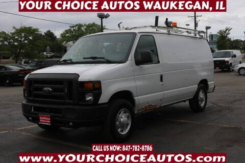 2012 Ford E-Series Cargo for sale at Your Choice Autos - Waukegan in Waukegan IL