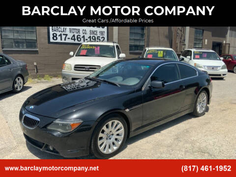 2004 BMW 6 Series for sale at BARCLAY MOTOR COMPANY in Arlington TX