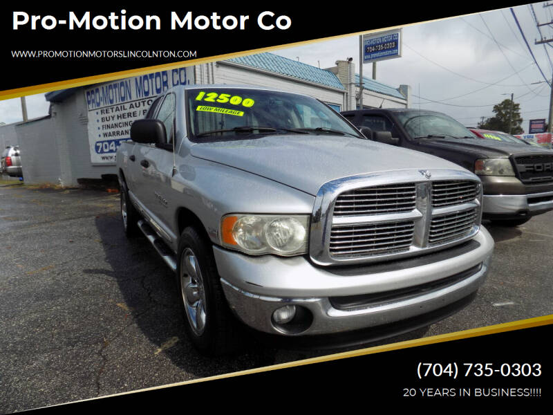 2005 Dodge Ram Pickup 1500 for sale at Pro-Motion Motor Co in Lincolnton NC