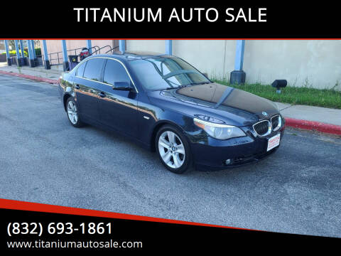 2007 BMW 5 Series for sale at TITANIUM AUTO SALE in Houston TX