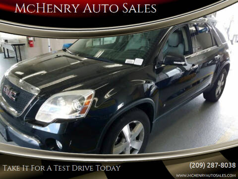 2010 GMC Acadia for sale at McHenry Auto Sales in Modesto CA