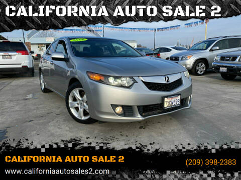 2009 Acura TSX for sale at CALIFORNIA AUTO SALE 2 in Livingston CA