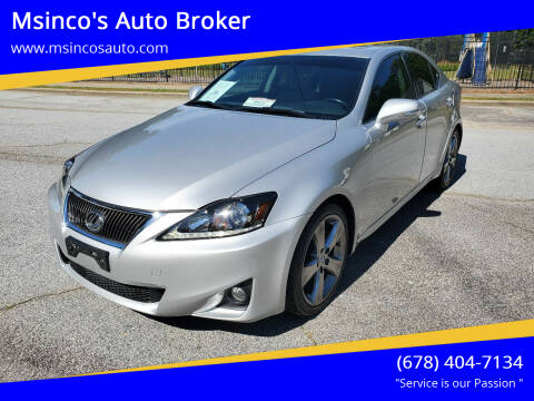 2012 Lexus IS 250 for sale at Msinco's Auto Broker in Snellville GA