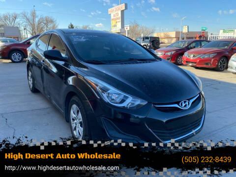 2016 Hyundai Elantra for sale at High Desert Auto Wholesale in Albuquerque NM