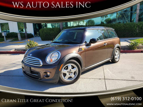 2011 MINI Cooper Clubman for sale at WS AUTO SALES INC in El Cajon CA