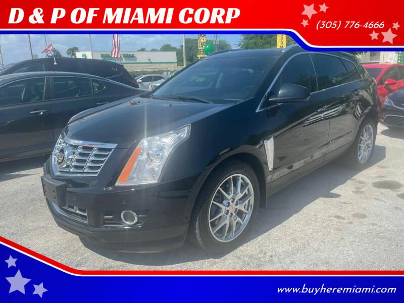 2014 Cadillac SRX for sale at D & P OF MIAMI CORP in Miami FL