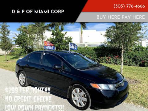 2008 Honda Civic for sale at D & P OF MIAMI CORP in Miami FL