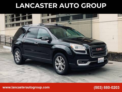 2014 GMC Acadia for sale at LANCASTER AUTO GROUP in Portland OR