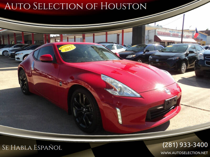 2017 Nissan 370Z for sale at Auto Selection of Houston in Houston TX