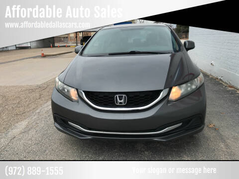 2013 Honda Civic for sale at Affordable Auto Sales in Dallas TX