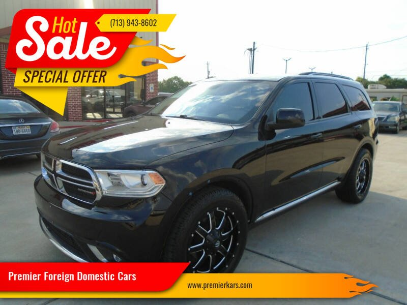 2017 Dodge Durango for sale at Premier Foreign Domestic Cars in Houston TX