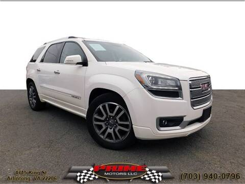 2013 GMC Acadia for sale at PRIME MOTORS LLC in Arlington VA