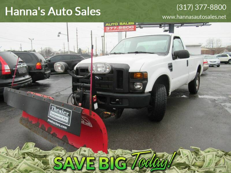 2008 Ford F-250 Super Duty for sale at Hanna's Auto Sales in Indianapolis IN