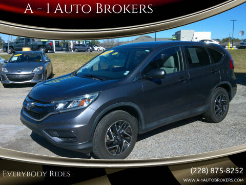 2016 Honda CR-V for sale at A - 1 Auto Brokers in Ocean Springs MS