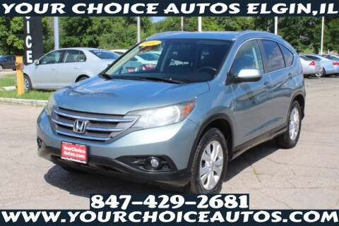 2012 Honda CR-V for sale at Your Choice Autos - Elgin in Elgin IL