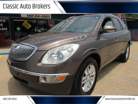 2008 Buick Enclave for sale at Classic Auto Brokers in Haltom City TX