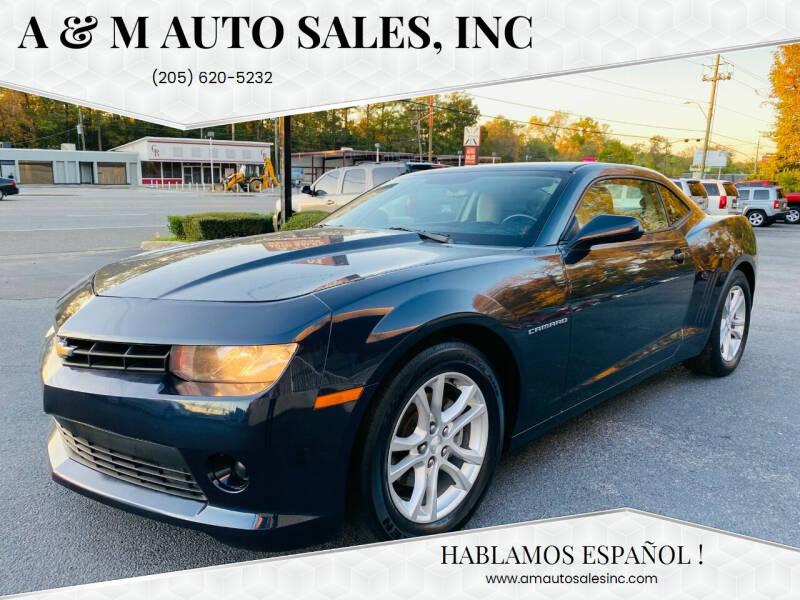 2014 Chevrolet Camaro for sale at A & M Auto Sales, Inc in Alabaster AL