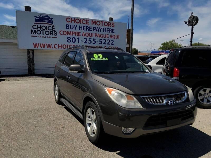 2009 Hyundai Veracruz for sale at Choice Motors of Salt Lake City in West Valley  City UT
