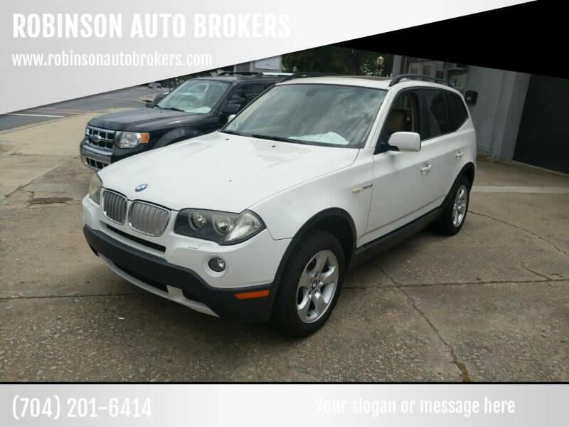 2007 BMW X3 for sale at ROBINSON AUTO BROKERS in Dallas NC