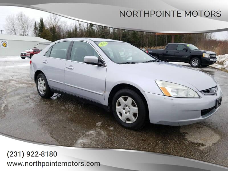 2005 Honda Accord for sale at Northpointe Motors in Kalkaska MI