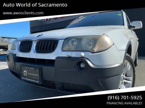 2005 BMW X3 for sale at Auto World of Sacramento Stockton Blvd in Sacramento CA