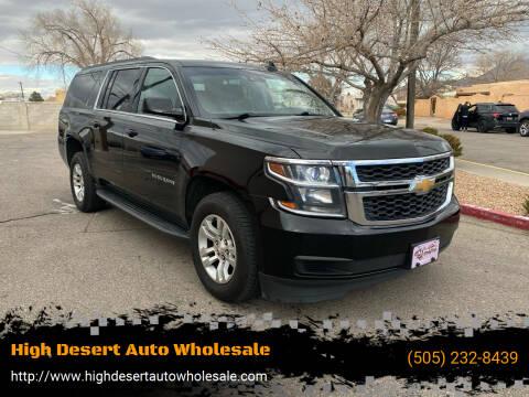 2017 Chevrolet Suburban for sale at High Desert Auto Wholesale in Albuquerque NM