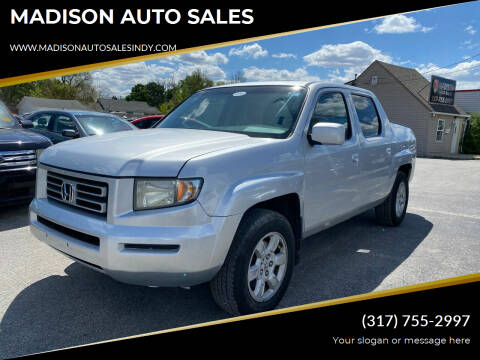 2007 Honda Ridgeline for sale at MADISON AUTO SALES in Indianapolis IN