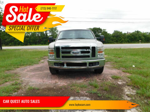 2008 Ford F-250 Super Duty for sale at CAR QUEST AUTO SALES in Houston TX