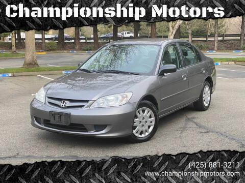 2005 Honda Civic for sale at Championship Motors in Redmond WA