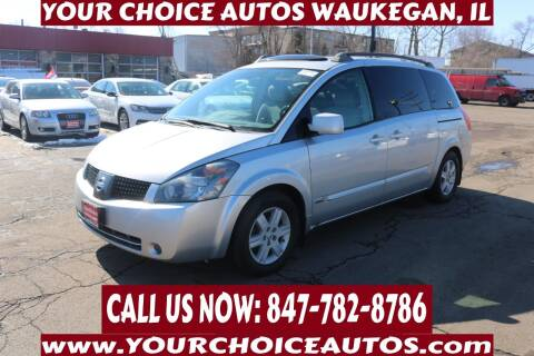 2006 Nissan Quest for sale at Your Choice Autos - Waukegan in Waukegan IL