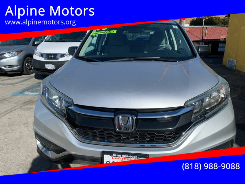 2016 Honda CR-V for sale at Alpine Motors in Van Nuys CA