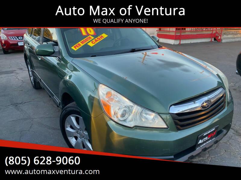 2010 Subaru Outback for sale at Auto Max of Ventura in Ventura CA