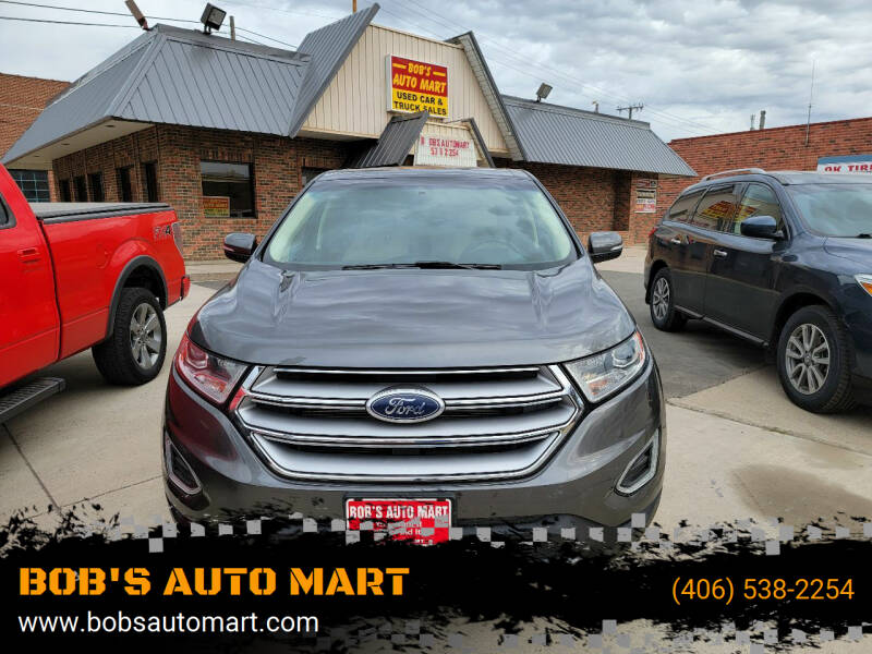 2017 Ford Edge for sale at BOB'S AUTO MART in Lewistown MT