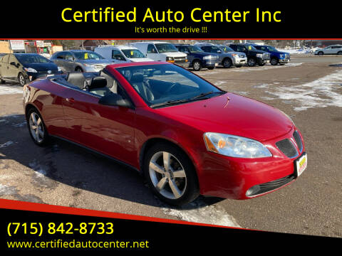 2007 Pontiac G6 for sale at Certified Auto Center Inc in Wausau WI