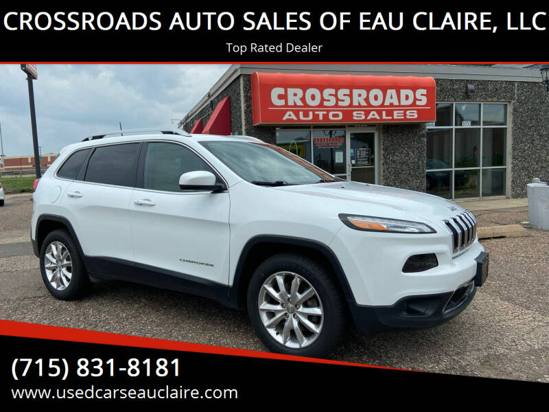 2017 Jeep Cherokee for sale at CROSSROADS AUTO SALES OF EAU CLAIRE, LLC in Eau Claire WI