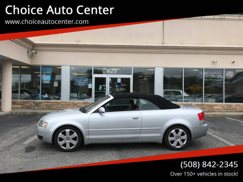 2006 Audi A4 for sale at Choice Auto Center in Shrewsbury MA