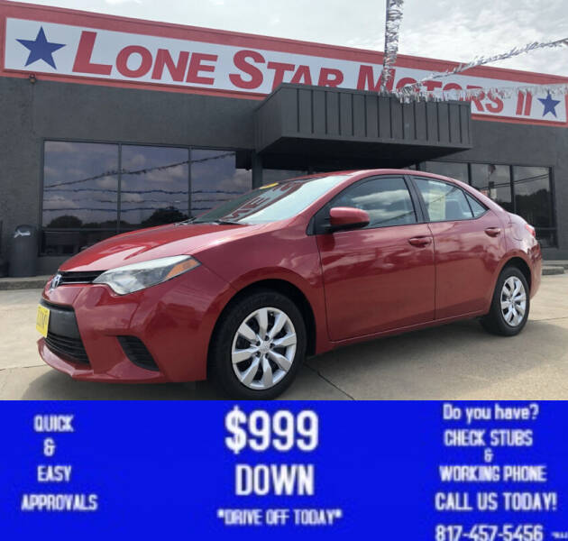 2014 Toyota Corolla for sale at LONE STAR MOTORS II in Fort Worth TX