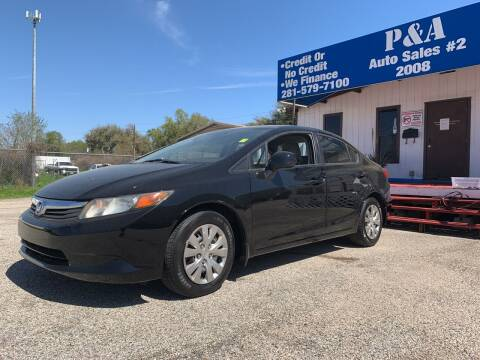 2012 Honda Civic for sale at P & A AUTO SALES in Houston TX