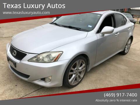 2007 Lexus IS 250 for sale at Texas Luxury Auto in Cedar Hill TX
