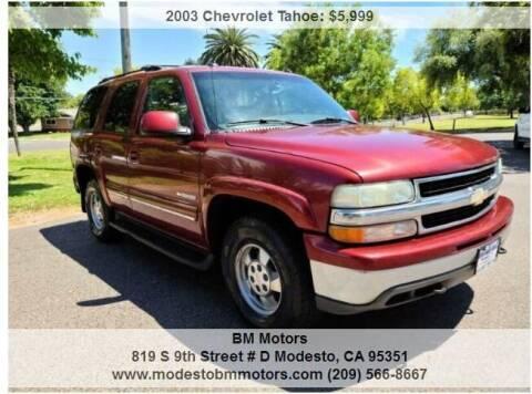 2003 Chevrolet Tahoe for sale at BM Motors in Modesto CA