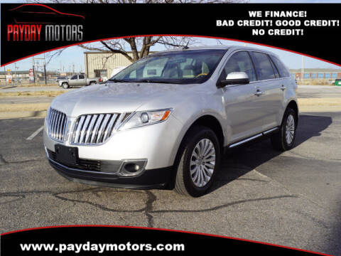 2012 Lincoln MKX for sale at Payday Motors in Wichita And Topeka KS