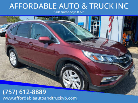 2016 Honda CR-V for sale at AFFORDABLE AUTO & TRUCK INC in Virginia Beach VA
