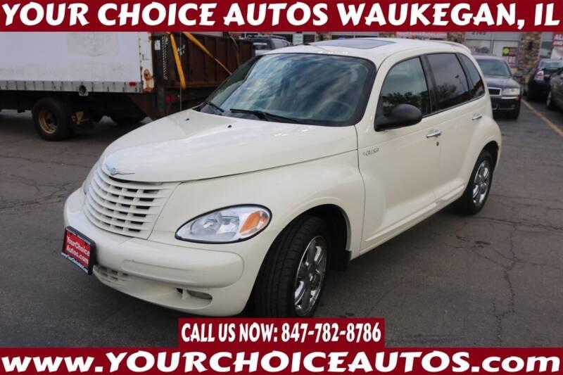 2004 Chrysler PT Cruiser for sale at Your Choice Autos - Waukegan in Waukegan IL