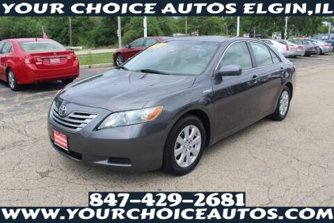 2007 Toyota Camry Hybrid for sale at Your Choice Autos - Elgin in Elgin IL