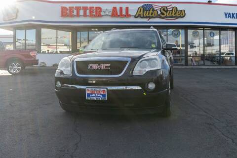 2010 GMC Acadia for sale at Better All Auto Sales in Yakima WA
