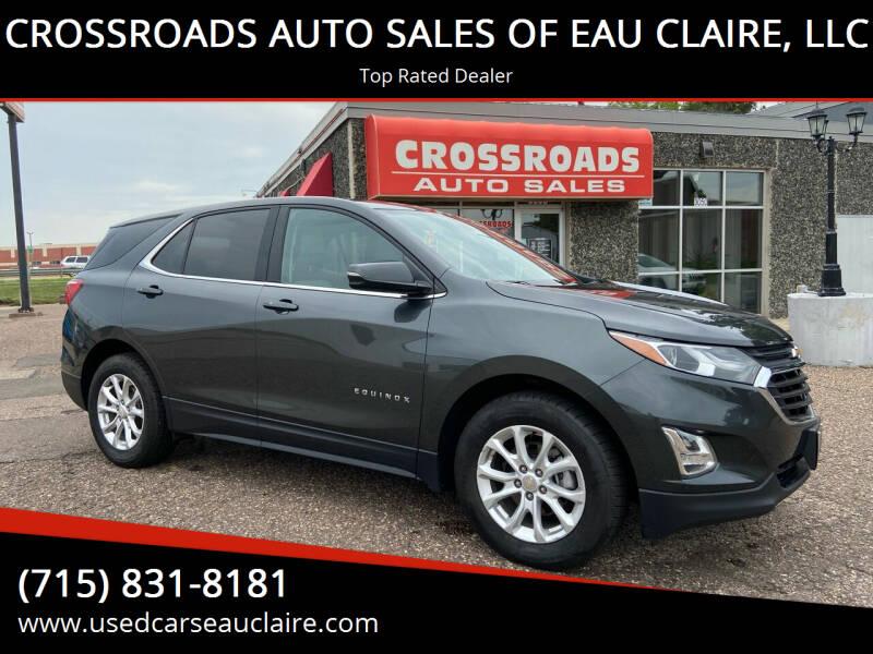 2018 Chevrolet Equinox for sale at CROSSROADS AUTO SALES OF EAU CLAIRE, LLC in Eau Claire WI