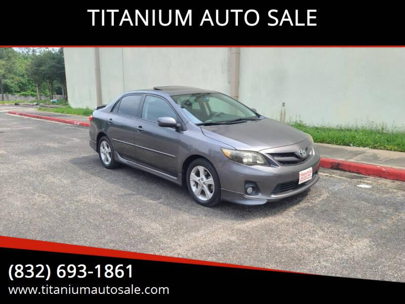 2012 Toyota Corolla for sale at TITANIUM AUTO SALE in Houston TX