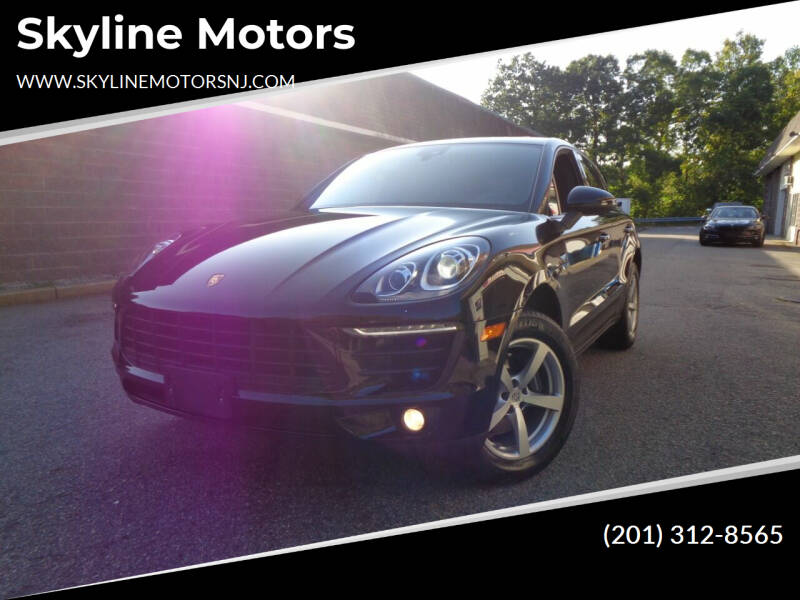2018 Porsche Macan for sale at Skyline Motors in Ringwood NJ