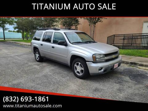 2006 Chevrolet TrailBlazer EXT for sale at TITANIUM AUTO SALE in Houston TX